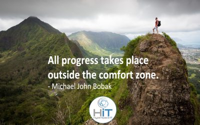 Progress: Get out of your comfort zone…